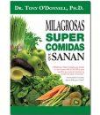 Radiant-Greens-Author-Tony-O-Donnell-Milagrosas-Super-Comidas-Que-Sanan