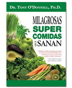 Radiant-Greens-Author-Tony-O-Donnell-Milagrosas-Super-Comidas-Que-Sanan