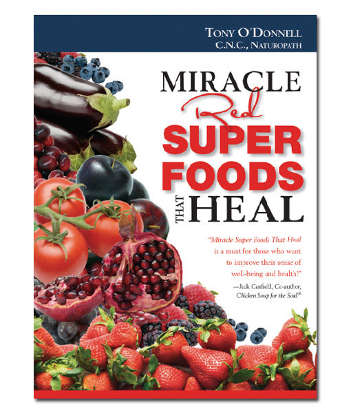 Radiant-Greens-Tony-O-Donnell-Miracle-Red-Super-Foods-That-Heal-Book